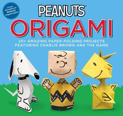 Peanuts Origami: 20+ Amazing Paper-Folding Projects Featuring Charlie Brown and the Gang