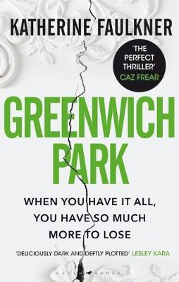 Greenwich Park: This year's most compulsive debut thriller, about motherhood, friendships and the secrets we keep