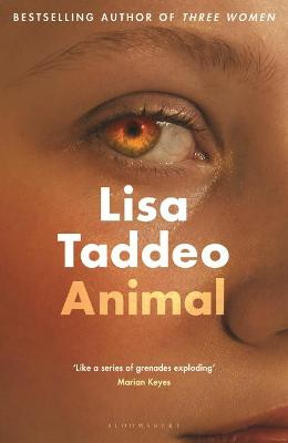 Animal: The first novel from the author of Three Women