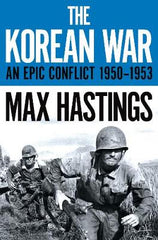 The Korean War: An Epic Conflict 1950-1953