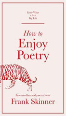 How to Enjoy Poetry