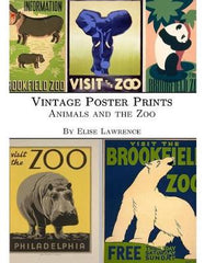 Vintage Poster Prints: Animals and the Zoo