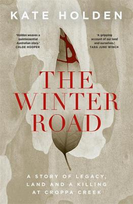 The Winter Road; A Killing at Croppa Creek