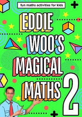 Eddie Woo's Magical Maths 2