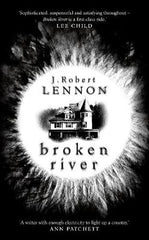 Broken River: The most suspense-filled, inventive thriller you'll read this year