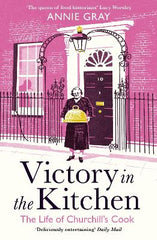Victory in the Kitchen: The Life of Churchill's Cook