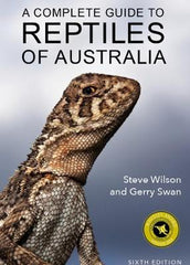 A Complete Guide to Reptiles of Australia
