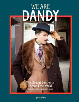We are Dandy: The Elegant Gentleman Around the World