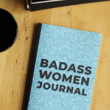 Load image into Gallery viewer, Badass Women Journal Booklet