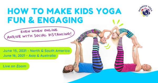 How to Make Kids Yoga Fun and Engaging Even when Online or with Social Distancing