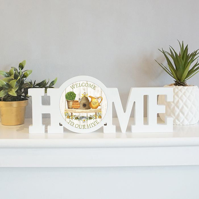 Home Sign: Welcome to our Hive
