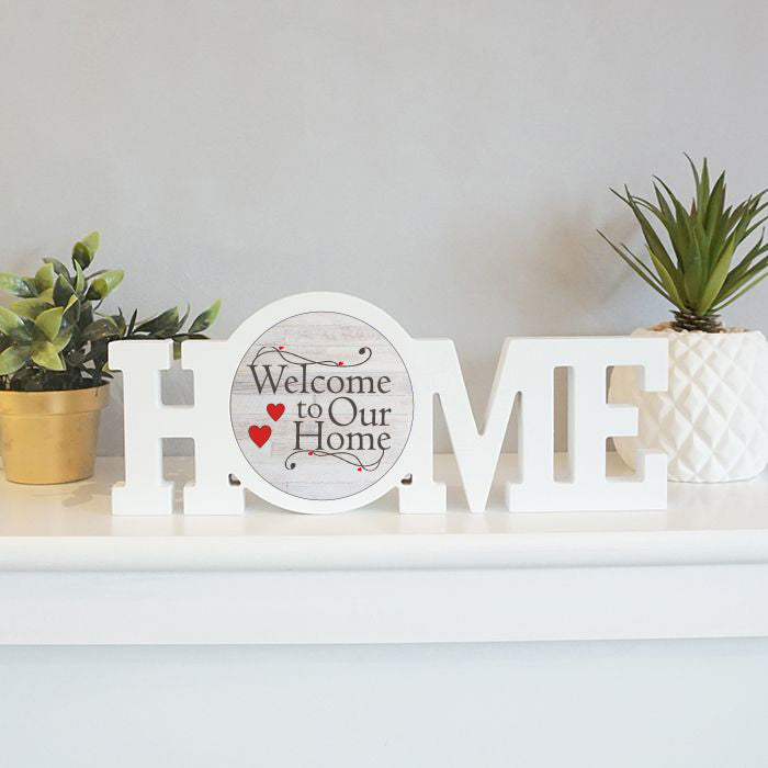 Home Sign: Welcome to our Home