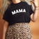 Mama T-Shirt | Avaliable in Black & White