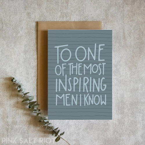 To an Inspiring Man Card - Pink Salt Riot