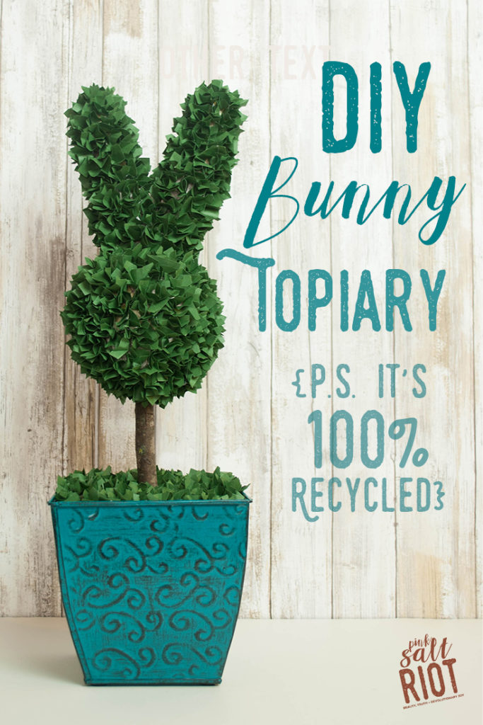 Pink Salt Riot Blog // DIY Bunny Topiary from recycled materials!