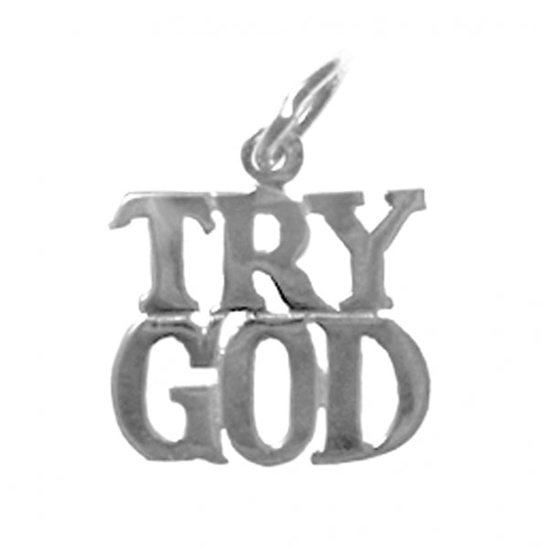 "Sterling Silver, Sayings Pendant, ""TRY GOD"" - Style #178-15"