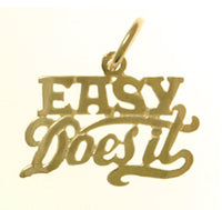 "14k Gold, Sayings Pendant, ""Easy Does It"" - Style #184-15"