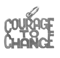 "Sterling Silver, Sayings Pendant, ""COURAGE TO CHANGE"" - Style #186-15"