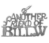 "Sterling Silver, Sayings Pendant, ""Another Friend of BILL. W."" - Style #876-15"