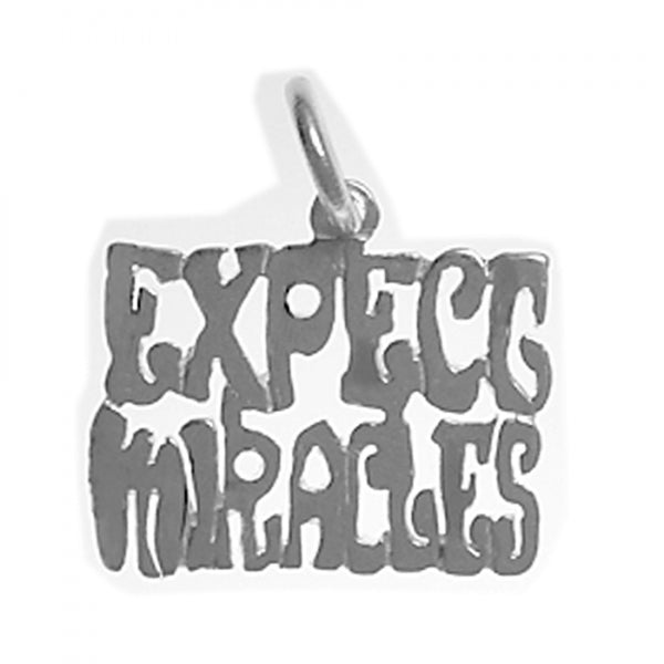 "Sterling Silver, Sayings Pendant, ""Expect Miracles"" - Style #997"