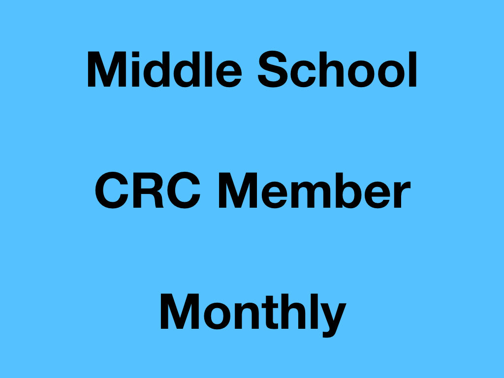 Middle School - CRC Member - Monthly