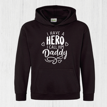 Load image into Gallery viewer, Hero Daddy Hoodie