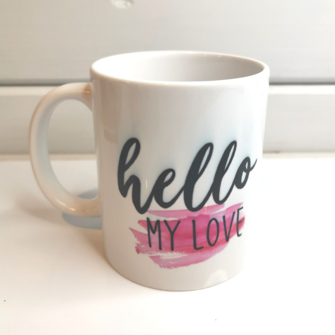 Hello My Love Mug