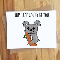 This Tree Could Be You Koala Naughty