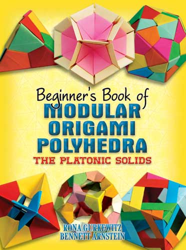 Beginners Book Of Modular Origami Polyhedra The Platonic Solids