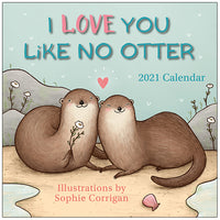 Love You Like No Otter 2021 Calendar