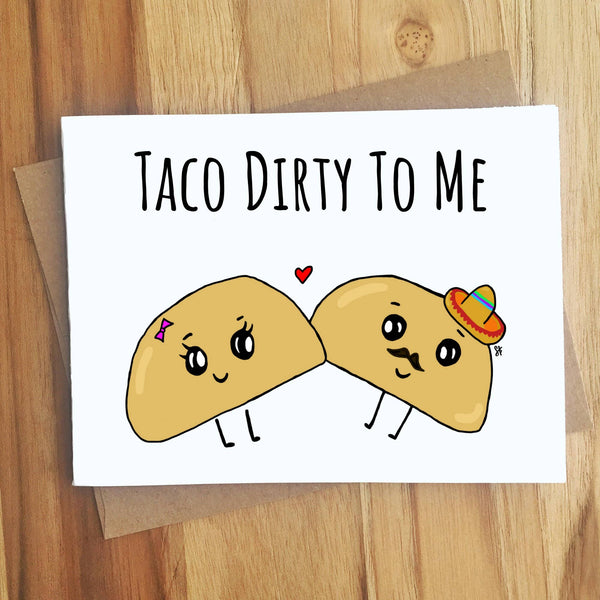 Taco Dirty To Me