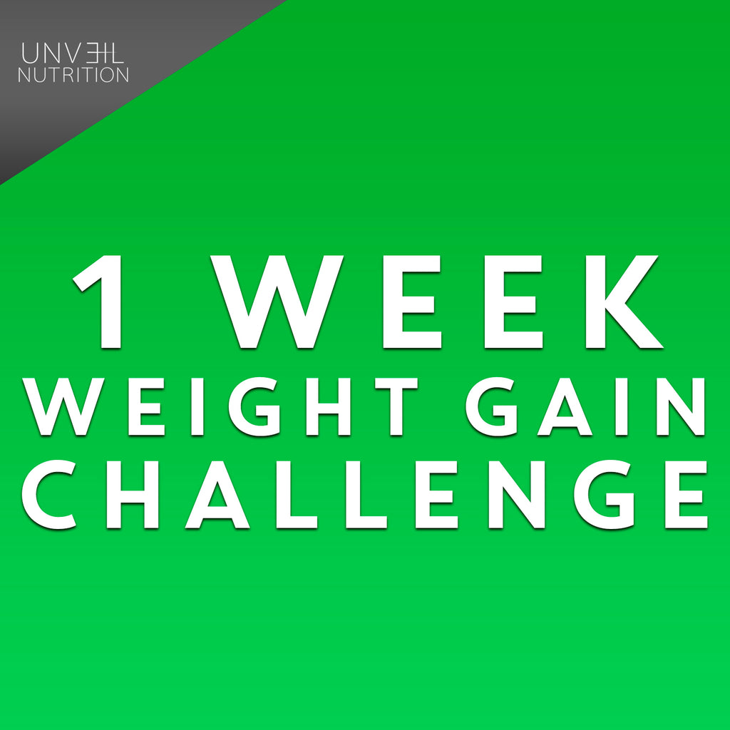 1 WEEK WEIGHT GAIN CHALLENGE