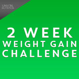 2 WEEK WEIGHT GAIN CHALLENGE