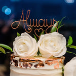 Load image into Gallery viewer, Always Wire Cake Topper