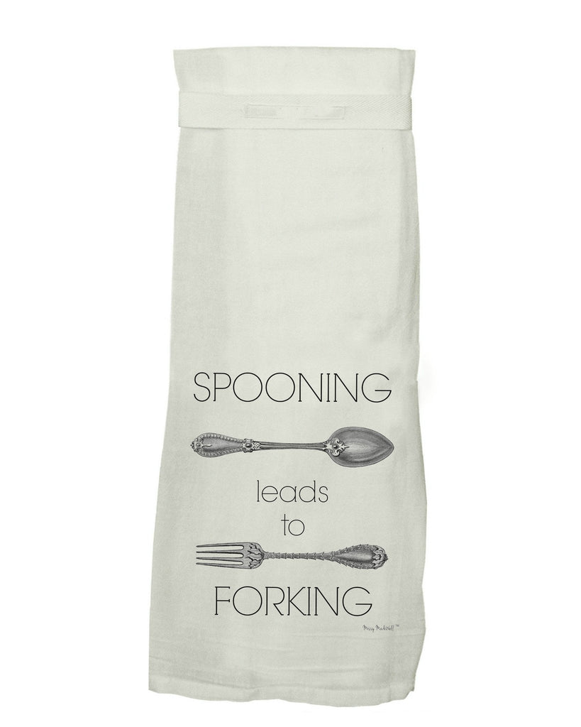 'Spooning Leads to Forking' Flour Sack Dish Towel