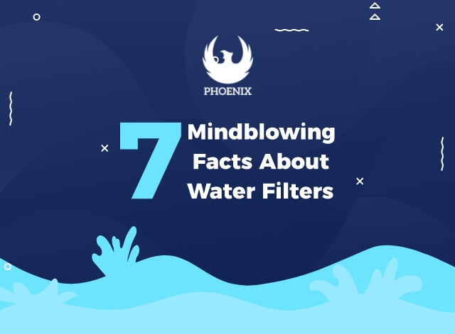 7 Mind-blowing Facts about Water Filters!