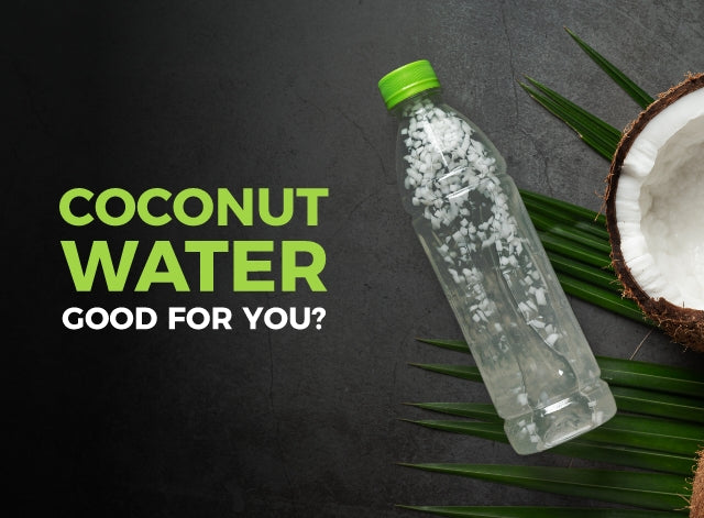 Coconut Water Good for You