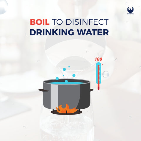 Boil to Disinfect Drinking Water