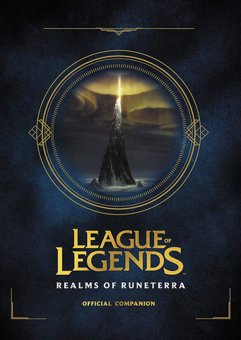 A photo of the artbook League of Legends: Realms of Runeterra (Official Companion)