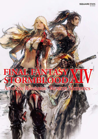Final Fantasy XIV: Stormblood -- The Art of the Revolution -Western Memories-