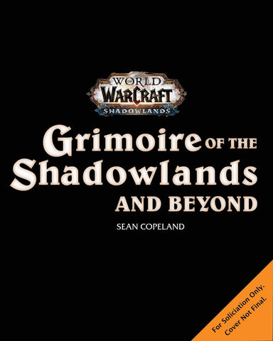 A photo of the artbook World of Warcraft: Grimoire of the Shadowlands and Beyond