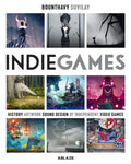 A photo of the artbook Indie Games: The Origins of Minecraft, Journey, Limbo, Dead Cells, the Banner Saga and Firewatch