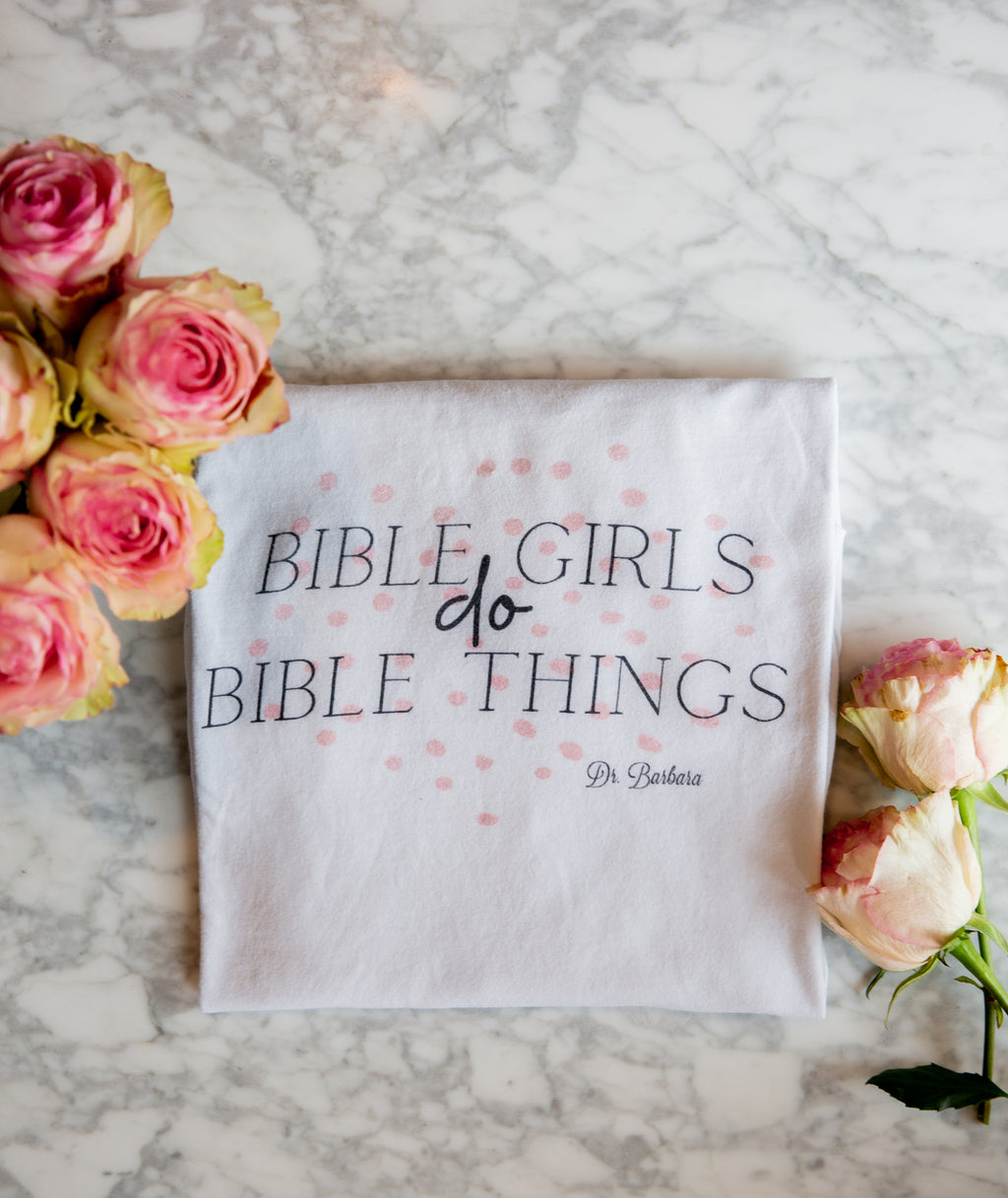 """Bible Girls Do Bible Things"" Long sleeve T-shirt"