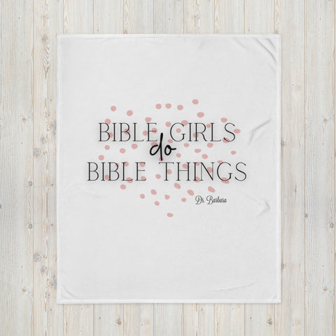 Bible Girls do Bible Things Quiet Time Blanket