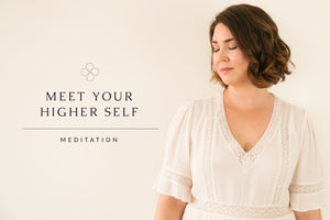 Meet Your Higher Self Meditation