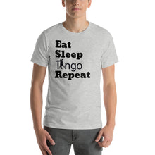 Load image into Gallery viewer, Eat, Sleep, Tango Repeat Grey T-Shirt