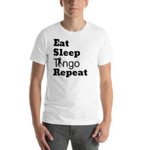 Load image into Gallery viewer, Eat, Sleep, Tango Repeat White T-Shirt