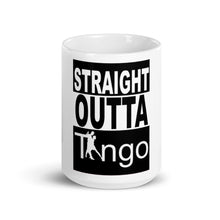 Load image into Gallery viewer, Straight Outta Tango Mug