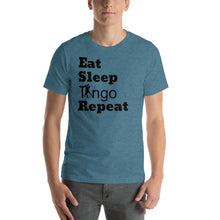 Load image into Gallery viewer, Eat, Sleep, Tango Repeat Blue T-Shirt