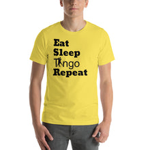 Load image into Gallery viewer, Eat, Sleep, Tango Repeat Yellow T-Shirt